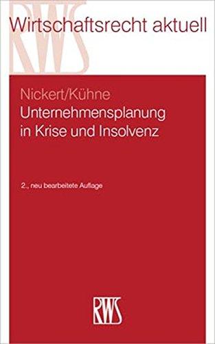 Unternehmensplanung in Krise und Insolvenzz (RWS-Skript)