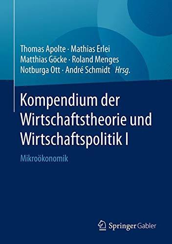 Kompendium der Wirtschaftstheorie und Wirtschaftspolitik I: Mikroökonomik