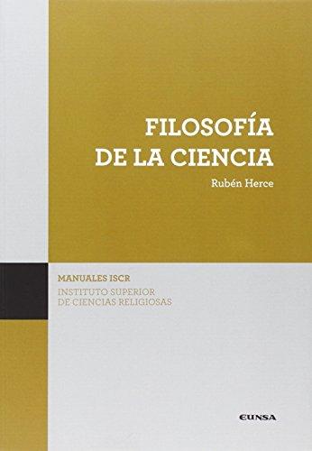 FILOSOFIA DE LA CIENCIA (MANUALES DE ISCR) por RUBEN HERCE FERNANDEZ