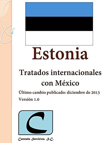 Estonia - Tratados Internacionales con México
