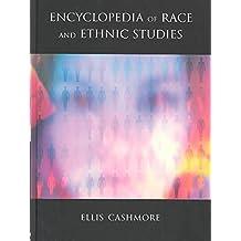 [(Encyclopedia of Race and Ethnic Studies)] [Edited by Professor Ellis Cashmore] published on (November, 2003)