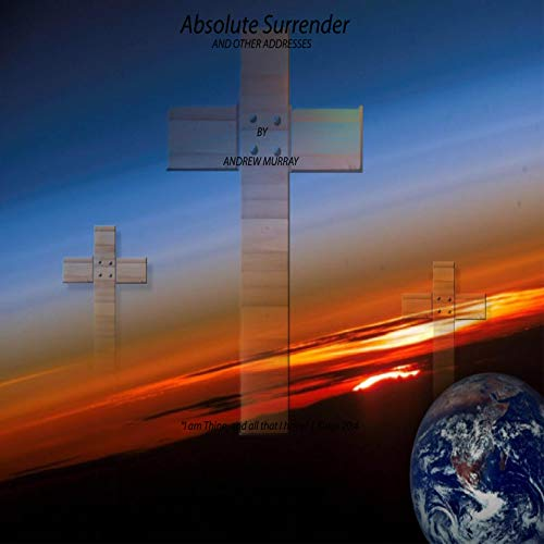 Absolut Surrender: And Other Adresses (English Edition)