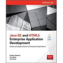 [(Java EE and HTML5 Enterprise Application Development)] [ By (author) Geertjan Wielenga, By (author) Arun Gupta, By (author) John Brock ] [April, 2014]