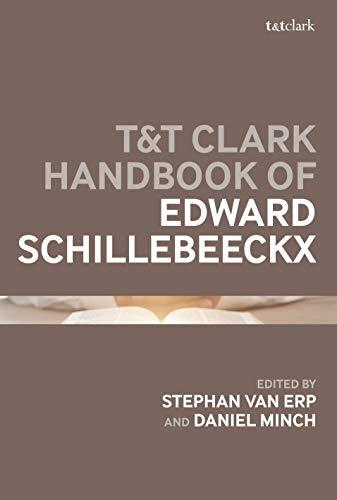 T&T Clark Handbook of Edward Schillebeeckx (T&T Clark gebraucht kaufen  Wird an jeden Ort in Deutschland