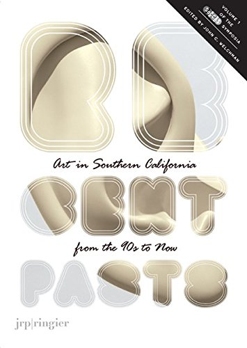 SoCCAS Symposium : Volume 1,  Recent Pasts - Art in southern california from the 1990s to now