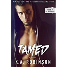 Tamed (Torn Series) (Volume 5) by K.A. Robinson (2014-10-09)