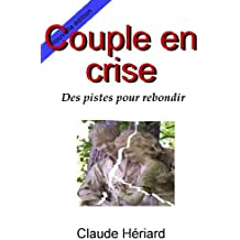Couple en crise, des pistes pour rebondir
