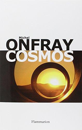 Cosmos : une ontologie matérialiste | Onfray, Michel (1959-....). Auteur