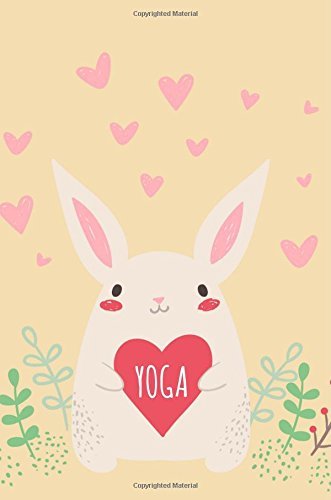 Yoga Bunny: Yoga Diary,Journal,Notebook,Blank Lined Book,Gifts for Yoga Lovers,Yoga Teacher Gifts por Blueberry Notebooks