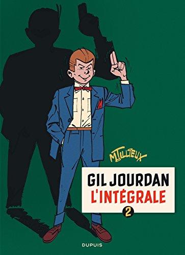Gil Jourdan - L'Intégrale - tome 2 - Gil Jourdan 2 (intégrale) 1960 - 1963 par Tillieux