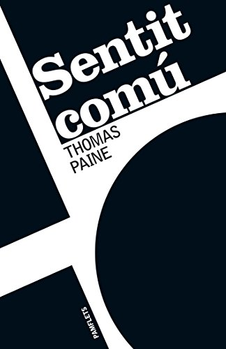 Sentit comú (Catalan Edition) por Thomas Paine