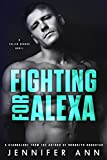 Fighting for Alexa (Fallen Heroes)