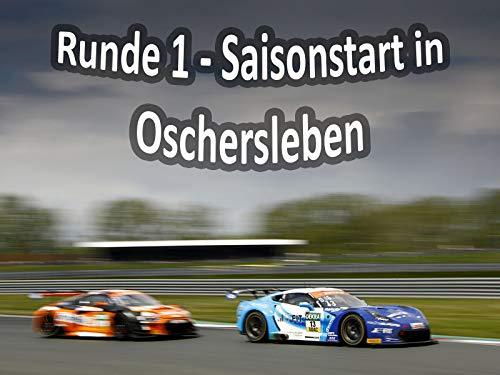 Runde 1 - Saisonstart in Oschersleben