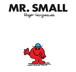 Mr. Small (Mr. Men and Little Miss Book 12) (English Edition) par [Hargreaves, Roger]