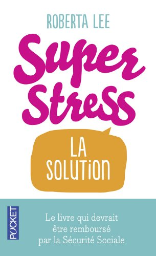 SuperStress par Roberta LEE