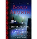 Sister Pelagia and the Black Monk (Mortalis) Akunin, Boris ( Author ) May-13-2008 Paperback - Boris Akunin
