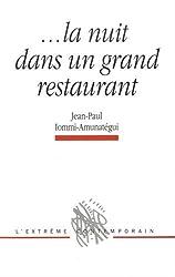 La Nuit Dans un Grand Restaurant