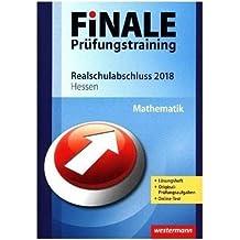 FiNALE Prüfungstraining Realschulabschluss Hessen: Mathematik 2018 Arbeitsbuch mit Lösungsheft