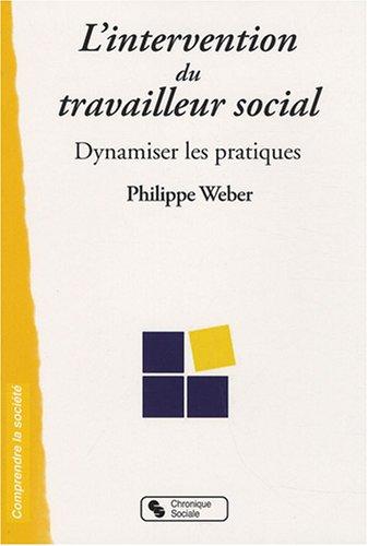 L'intervention du travailleur social : Dynamiser les pratiques