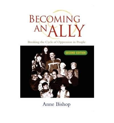 Becoming an Ally : Breaking the Cycle of Oppression