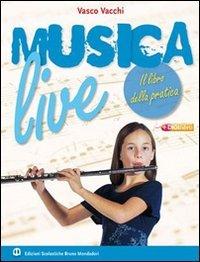 Musica live. Per la Scuola media. Con CD Audio. Con espansione online: 1
