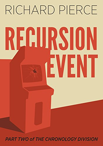 Recursion Event (The Chronology Division Book 2) (English Edition)