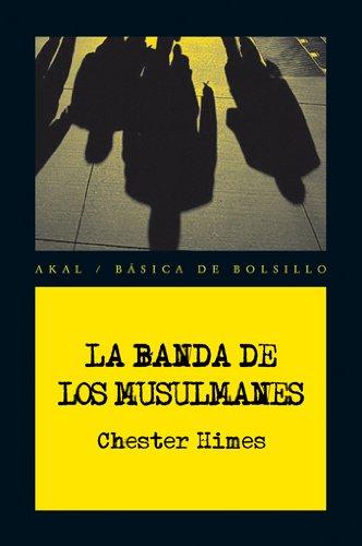 La banda de los Musulmanes (Básica de Bolsillo)
