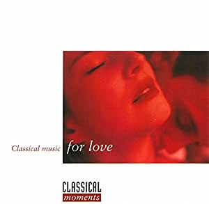 Classical Music for Love