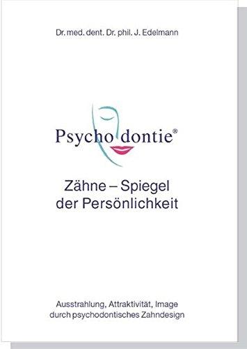 Die Besten Bücher Download: Psychodontie: Zähne - Spiegel der ...