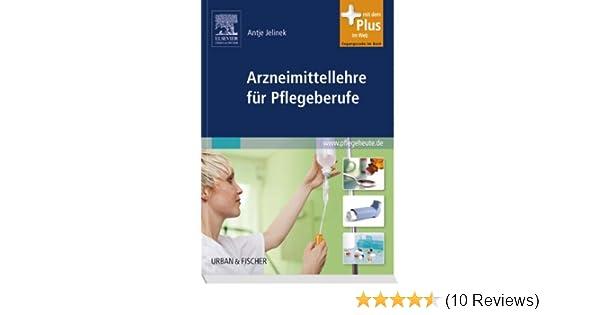 Arzneimittellehre für Pflegeberufe: mit www.pflegeheute.de - Zugang ...