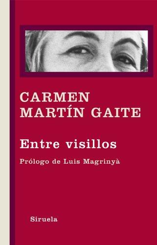 Entre visillos (Libros del Tiempo) por Carmen Martin Gaite