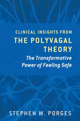 The Pocket Guide to the Polyvagal Theory: The Transformative Power of Feeling Safe (Norton Series on Interpersonal Neurobiology) por Stephen W. (University of North Carolina) Porges