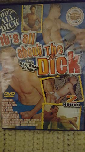 It's All About the Dick (Adult Gay Interest) from Mtero - Adult Dvd Gay