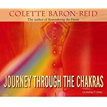 [(Journey Through the Chakras)] [Author: Colette Baron-Reid] published on (March, 2008)