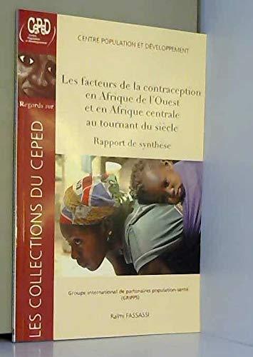 Les facteurs de la contraception en Afrique de l'Ouest et en Afrique centrale au tournant du siècle