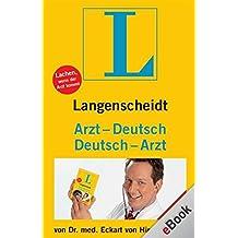 Langenscheidt Arzt-Deutsch/Deutsch-Arzt: Lachen, wenn der Arzt kommt
