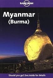 Myanmar (Burma) (Lonely Planet Regional Guides)