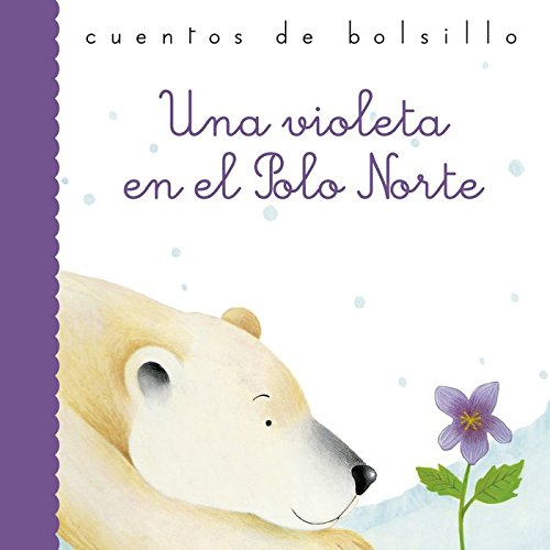 Una violeta en el Polo Norte (Cuentos de bolsillo) por Gianni Rodari
