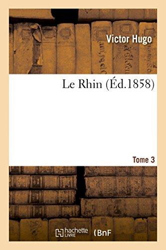 Le Rhin. T.3