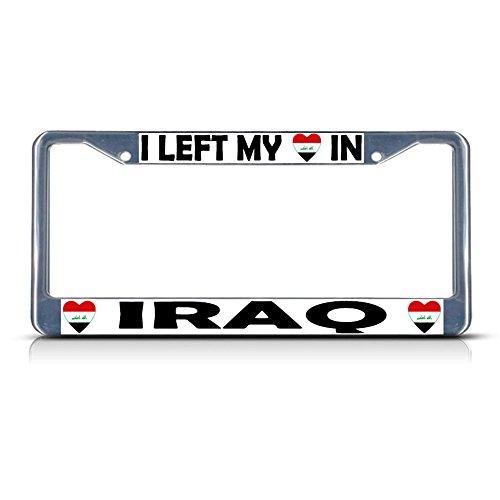Metall-Kennzeichenrahmen mit Aufschrift I Left My Heart in Irak, ideal für Männer, Frauen, Auto-Garadge, Dekoration