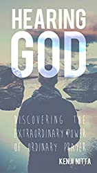 Hearing God: A Practical Guide to Developing a Powerful Prayer Life (Spiritual Formation for Everyone)