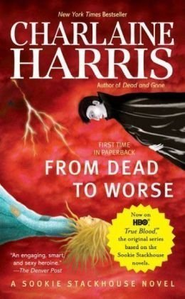 by Charlaine Harris (Author)From Dead to Worse (Southern Vampire Mysteries, No. 8)