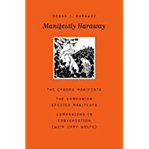 Manifestly Haraway (Posthumanities) by Donna J. Haraway (2016-06-01)
