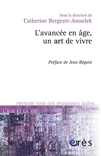 L'avancée en âge, un art de vivre par Catherine Bergeret-Amselek