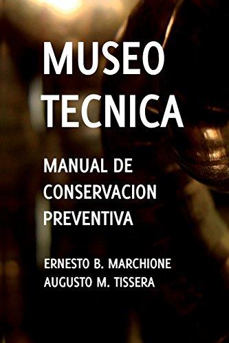 Manual de Conservacion Preventiva: Museotecnica: Museotecnica