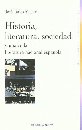 Historia, literatura, sociedad y una coda : literatura nacional española Cover Image