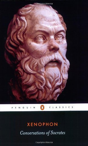 Conversations of Socrates (Penguin Classics) by Xenophon (1990) Paperback