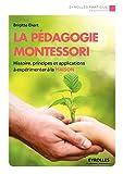 La pédagogie Montessori: Histoire, principes et applications