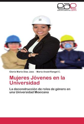 Mujeres Jovenes En La Universidad por Gloria Mar D. Az Jaso