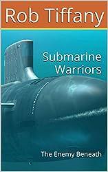 Submarine Warriors: The Enemy Beneath